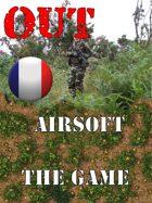 OUT : Tactical Airsoft     Règles, Pions et Marqueurs