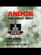 ANDOR The Forest Moon for Sci Fi miniatures Games