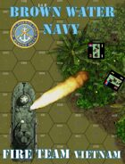 FIRE TEAM : VIETNAM  Brown Water Navy