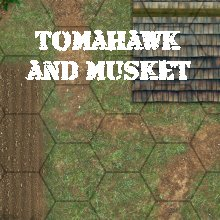 Tomahawk & Musket