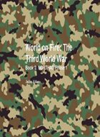 World on Fire: The Third World War Book 3