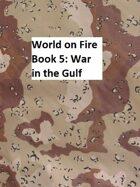 World on Fire: The Third World War Book 5
