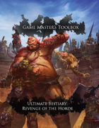 Gamemaster's Toolbox: Ultimate Bestiary: Revenge of the Horde Pathfinder