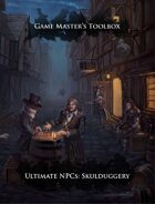 Game Master's Toolbox: Ultimate NPCs: Skulduggery Pathfinder
