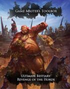 Game Master's Toolbox: Ultimate Bestiary: Revenge of the Horde 5th Edition