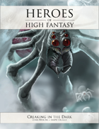 Heroes of High Fantasy: Creaking In The Dark 5e Adventure