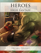 Heroes of High Fantasy: Greenskin Diplomacy 5e Adventure