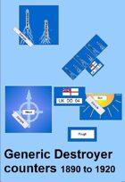 Naval Warfare: Generic Destroyers  1890 -1920