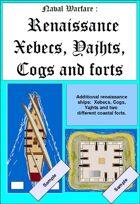 Naval Warfare : Renaissance ships II