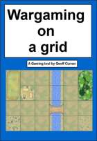 Wargaming on a grid