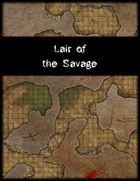 Lair of the Savage
