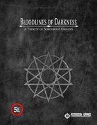 Bloodlines of Darkness: Sorcerous Origins