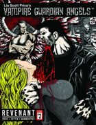 Vampire Guardian Angels: Revenant (Issue 2)