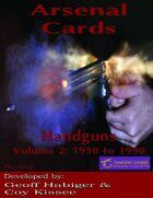 Arsenal Cards: Handguns Volume 2: 1950 to 1990