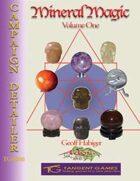 Mineral Magic: Volume One