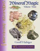 Mineral Magic: Volume Three