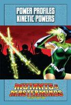 Mutants & Masterminds Power Profile #15: Kinetic Powers