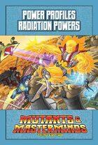 Mutants & Masterminds Power Profile #31: Radiation Powers
