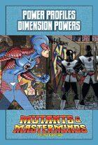 Mutants & Masterminds Power Profile #35: Dimension Powers