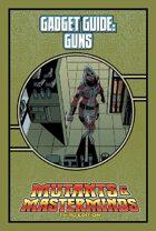Mutants & Masterminds Gadget Guide: Guns