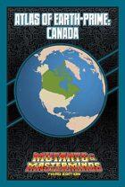 Mutants & Masterminds Atlas of Earth-Prime: Canada