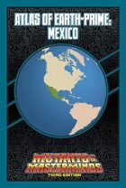 Mutants & Masterminds Atlas of Earth-Prime: Mexico