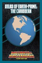 Mutants & Masterminds Atlas of Earth-Prime: The Caribbean