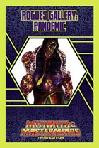 Mutants & Masterminds Rogues Gallery #9: Pandemic