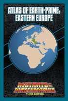 Mutants & Masterminds Atlas of Earth-Prime: Eastern Europe