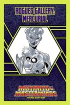 Mutants & Masterminds Rogues Gallery #15: Mercurial
