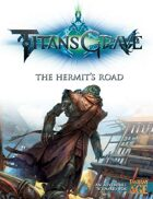 Titansgrave: The Hermit's Road