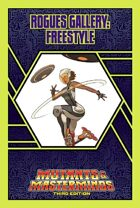 Mutants & Masterminds Rogues Gallery #34: Freestyle