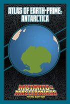 Mutants & Masterminds Atlas of Earth-Prime: Antarctica