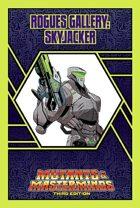 Mutants & Masterminds Rogues Gallery #41: Skyjacker