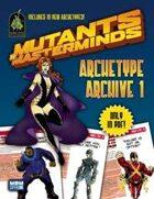 Mutants & Masterminds Archetype Archive 1