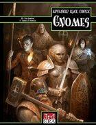 Advanced Race Codex: Gnomes (d20 3.5)