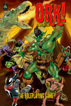 Ork! The Roleplaying Game, 2nd Edition