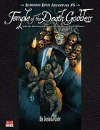 Bleeding Edge #5: Temple of the Death Goddess