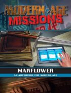 Modern AGE Missions: Warflower