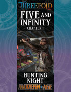 Five and Infinity: Chapter 1 - Hunting Night