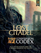 The Lost Citadel Fantasy AGE Conversion Codex