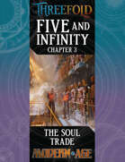 Five and Infinity: Chapter 3 - The Soul Trade