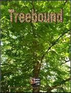 Treebound Campaign Setting