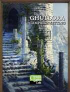 Ghullora Campaign Setting