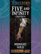 Five and Infinity: Chapter 4 - Midnight Gold
