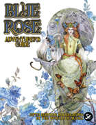 The Blue Rose Adventurer's Guide