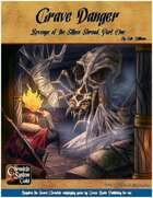 Grave Danger: A Sword Chronicle System Adventure