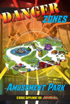 Danger Zones: Amusement Park