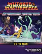 Astonishing Adventures: To the Moon!