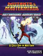 Astonishing Adventures: A Cold Day In Midtown